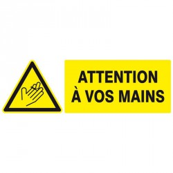 "Panneau rectangulaire ""Danger, Attention à vos mains"""